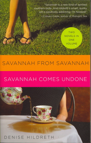Savannah From Savannah/Savannah Comes Undone (Two Novels in One Volume)