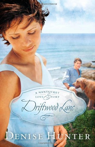 Driftwood Lane (A Nantucket Love Story)