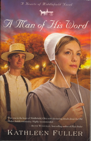 A Man of His Word (Hearts of Middlefield Series, Book 1)
