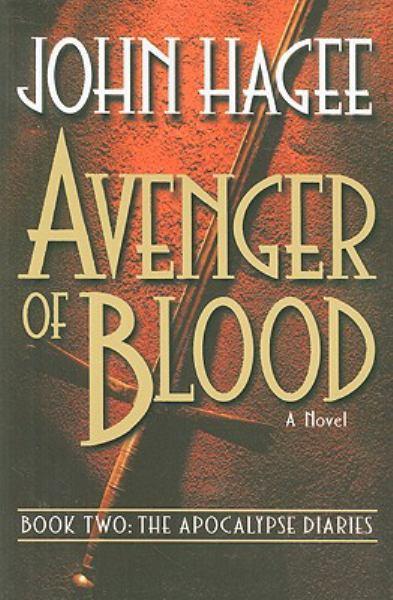 Avenger of Blood (Apocalypse Diaries, Bk. 2)