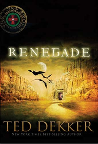 Renegade (Lost Books, Vol. 3)