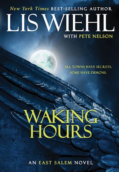 Waking Hours (The East Salem Trilogy, Bk. 1)