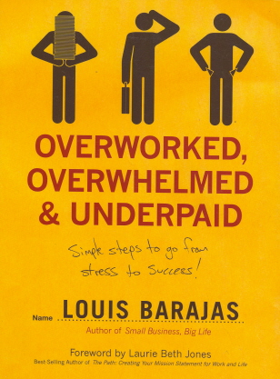 Overworked, Overwhelmed, and Underpaid: Simple Steps to Go from Stress to Success!