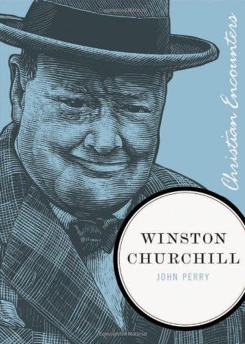 Winston Churchill (Christian Encounters Series)