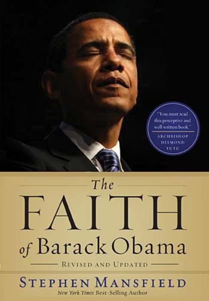 The Faith of Barack Obama (Revised and Updated)