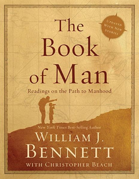 The Book of Man: Readings on the Path to Manhood (Updated)