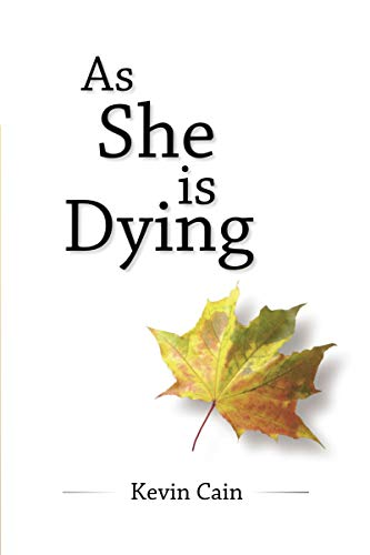 As She Is Dying