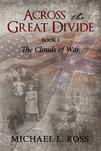 Across the Great Divide: The Clouds of War (Across the Great Divide, Bk. 1)
