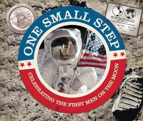 One Small Step (Celebrating The First Men On The Moon)