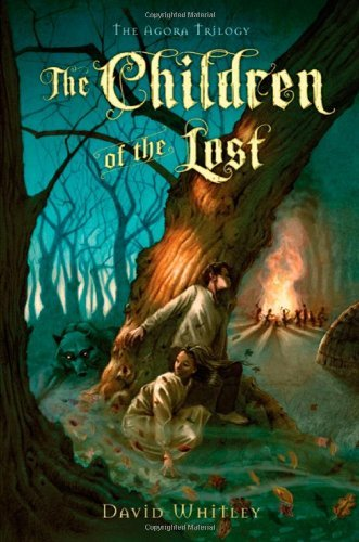 The Children Of The Lost (Agora Trilogy)