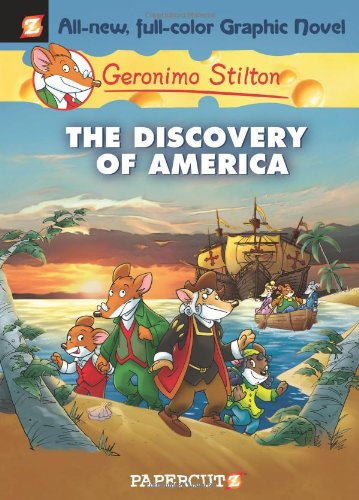 The Discovery Of America (Geronimo Stilton Bk. 1)