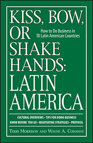 Kiss, Bow, or Shake Hands: Latin America