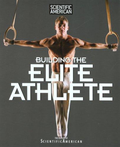 Building the Elite Athlete
