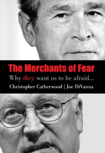 The Merchants of Fear