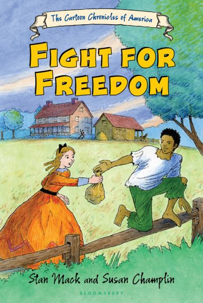 Fight for Freedom (Cartoon Chronicles of America)