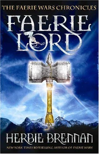 Faerie Lord (The Faerie Wars Chronicles, Book 4)