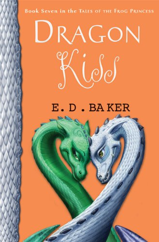 Dragon Kiss (Tales Of The Frog Princess)