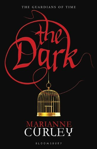The Dark (Guardians Of Time, Bk. 2)