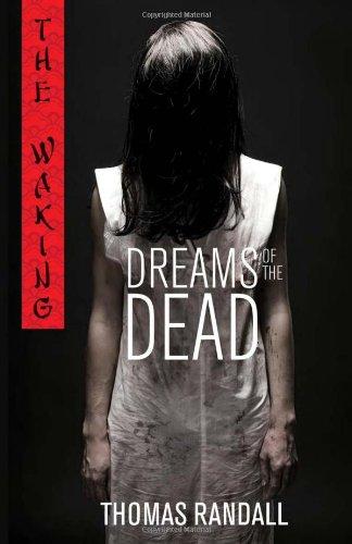 Dreams Of The Dead (Walking, Bk. 1)