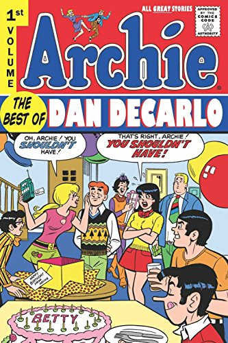 Archie: The Best of Dan Decarlo (Volume 1)