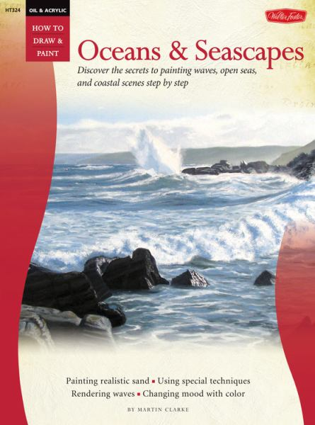 Oceans and Seascapes (Oil & Acrylic: How to Draw & Paint)