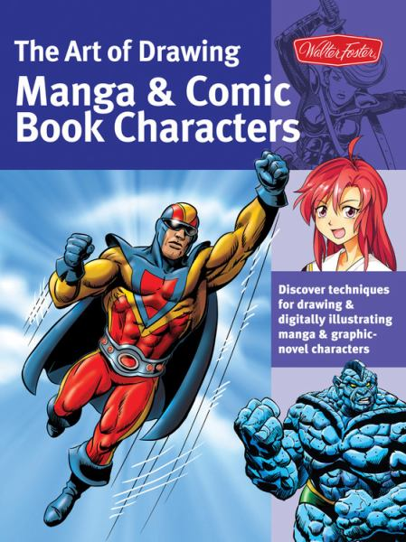 The Art of Drawing Manga and Comic Book Characters