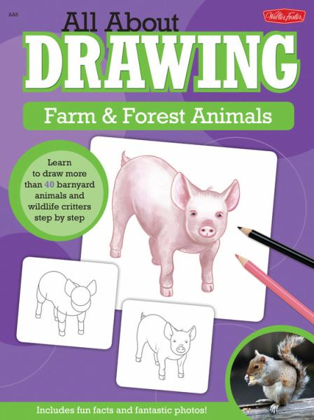 Farm & Forest Animals (All About Drawing)