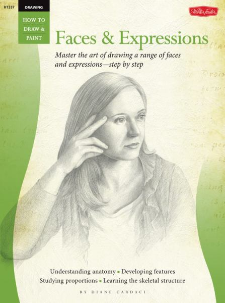 Faces & Expressions (How to Draw & Paint)