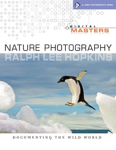 Nature Photography: Documenting the Wild World (Digital Masters)
