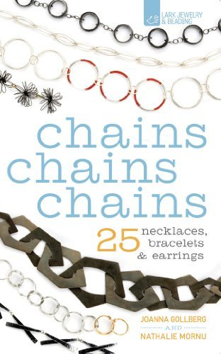 Chains Chains Chains: 25 Necklaces, Bracelets & Earrings