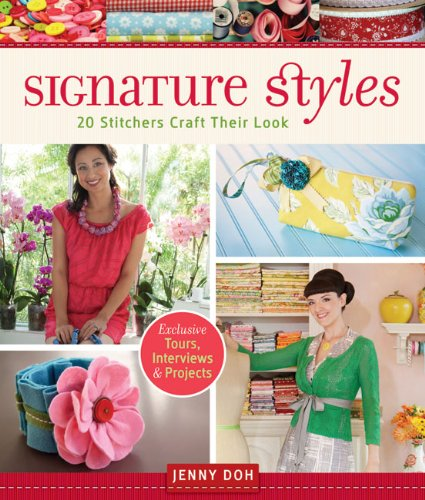 Signature Styles: 20 Stitchers Craft Their Look