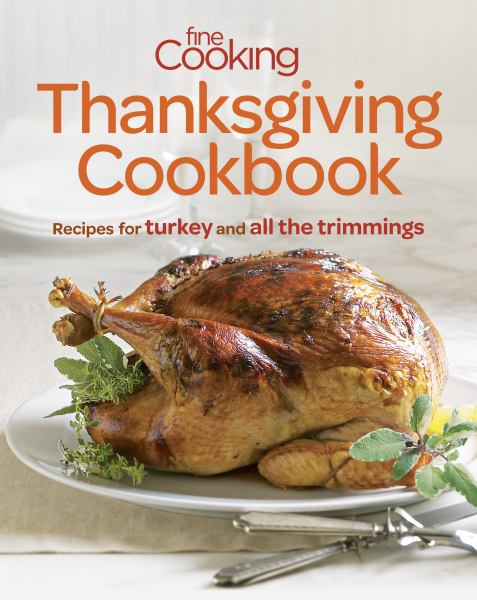 Thanksgiving Cookbook (Fine Cooking)