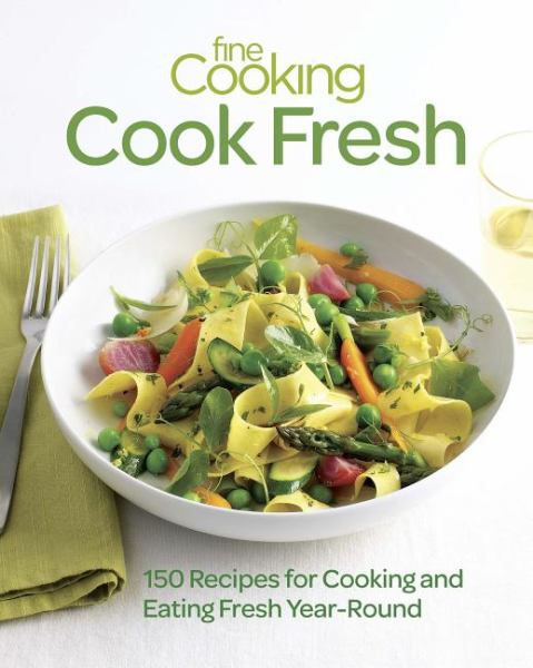 Cook Fresh (Fine Cooking)