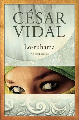 Lo-ruhama: No Compadecida (Spanish Edition)