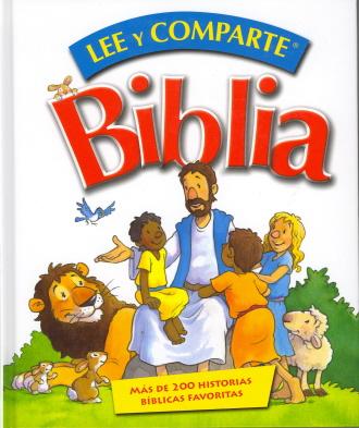 Lee Y Comparte Biblia: Mas de 200 Historias Biblicas Favoritas