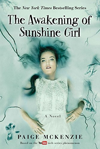 The Awakening of Sunshine Girl (The Haunting of Sunshine Girl Series, Bk. 2)