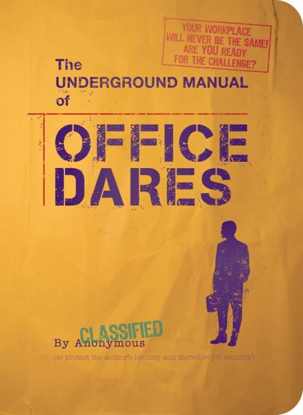 The Underground Manual of Office Dares