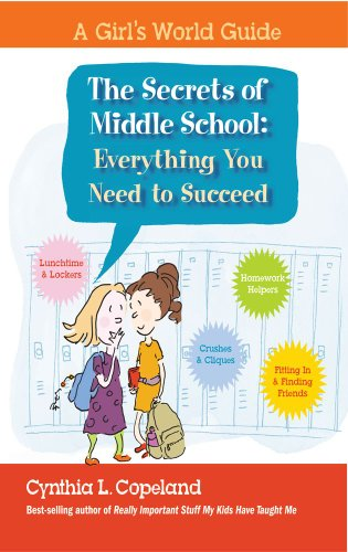 The Secrets of Middle School: Everything You Need To Succeed (A Girl's World Guide)