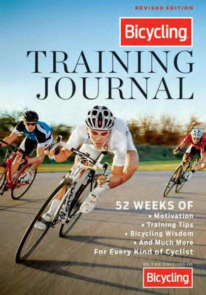Bicycling Training Journal (Revised & Updated)