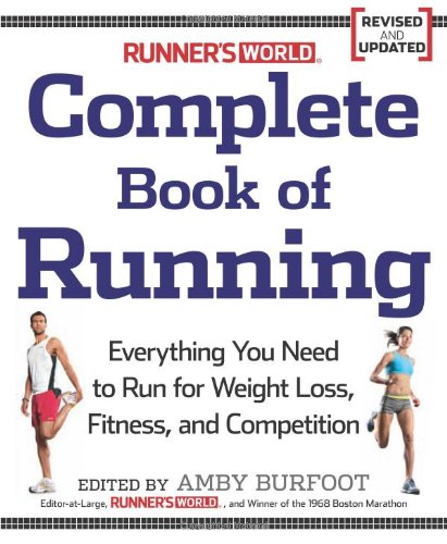 Complete Book of Running (Runner's World, Revised and Updated)