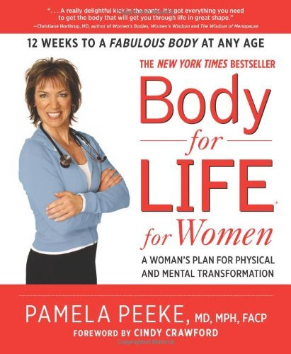 Body-for-LIFE for Women: A Woman's Plan for Physical and Mental Transformation
