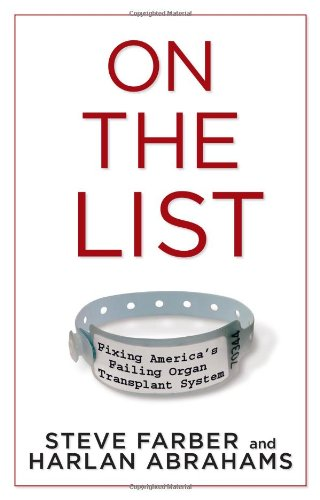 On the List: Fixing America's Failing Organ Transplant System