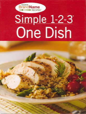 Simple 1-2-3 One Dish (Favorite Brand Name Recipes)