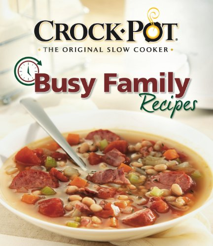 Crock-Pot Busy Family Recipes
