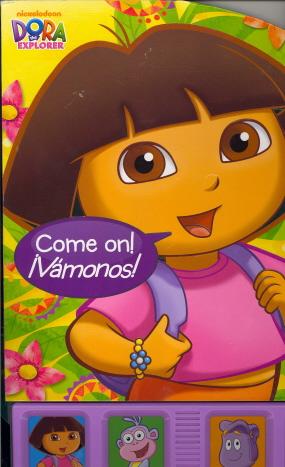 Come On! íVámonos! (Dora The Explorer, Play-A-Sound)