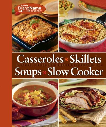 Casseroles/Slillets/Soups/Slow Cooker (Favorite Brand name Recipes, 4 Books in 1)