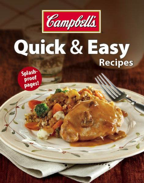 Quick & Easy Recipes (Campbell's)