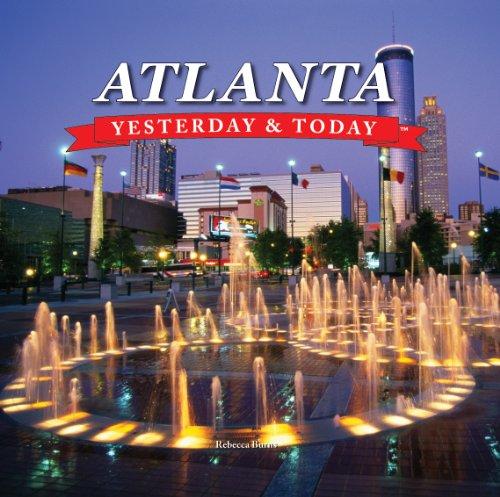 Atlanta (Yesterday & Today)