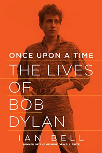 Once Upon a Time: The Lives of Bob Dylan
