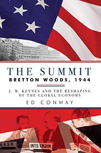 The Summit: Bretton Woods, 1944